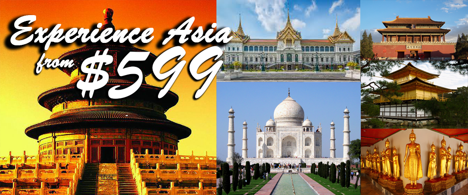 Experience Asia. Tickets starting from $599